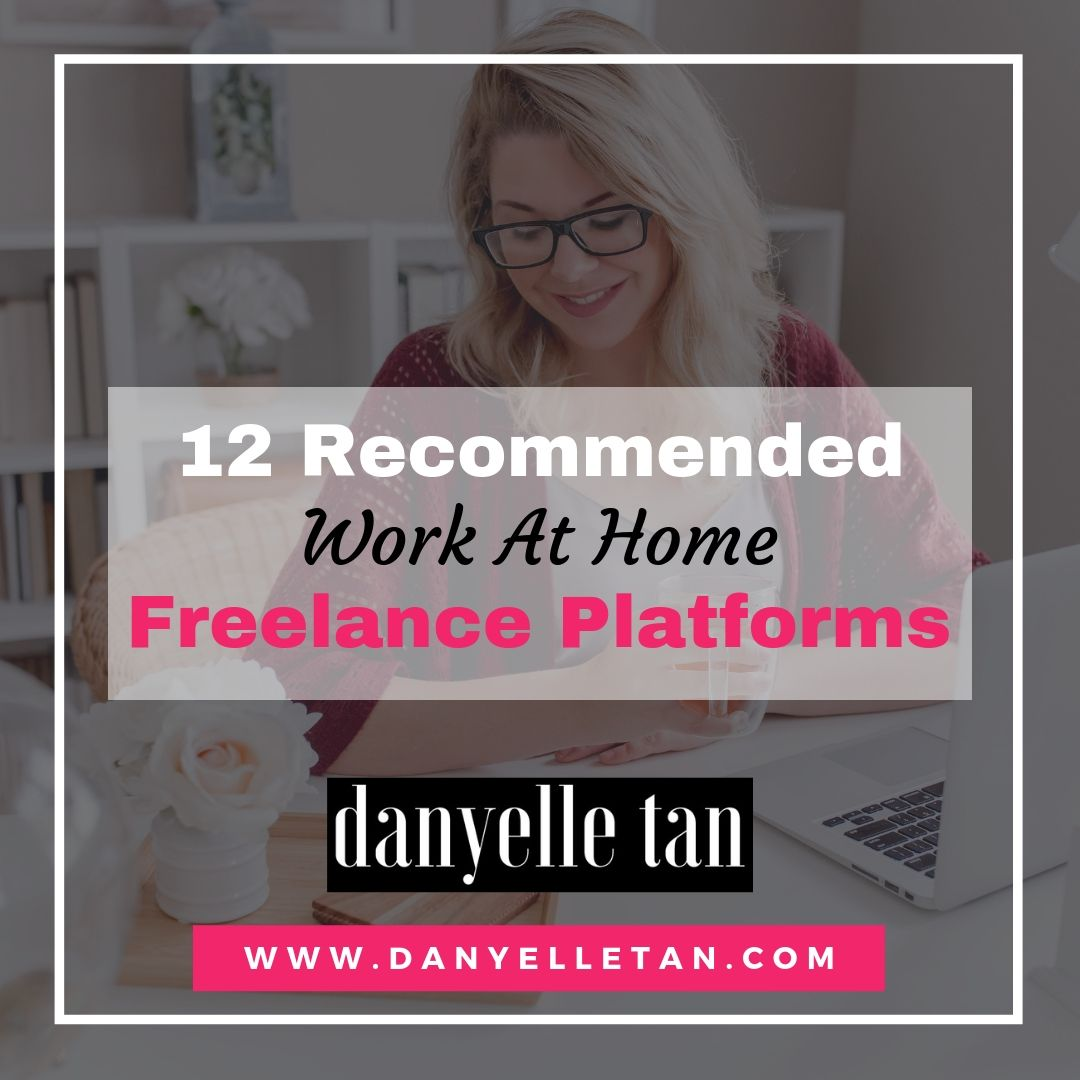 Work From Home Tips: 12 Recommended Work At Home Freelance Platforms
