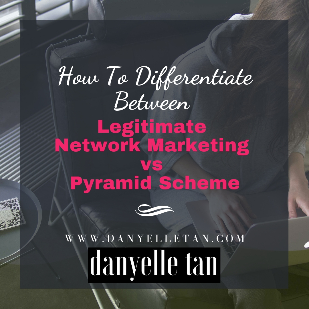 How To Differentiate Between Legitimate Network Marketing vs Pyramid Scheme
