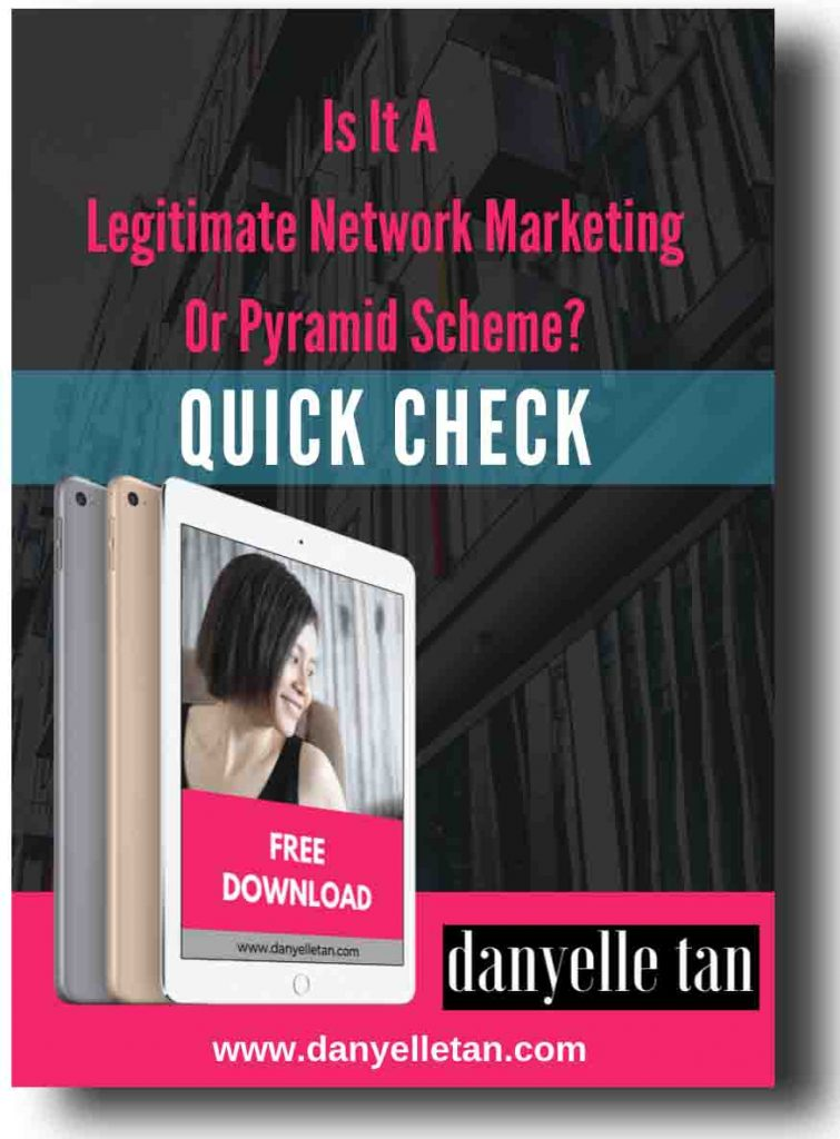 Danyelle Tan - Legitimate network marketing vs pyramid scheme - Work At Home Free Download